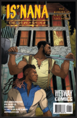 Is'nana the Were-Spider: The Ballads of Rawhead & John Henry