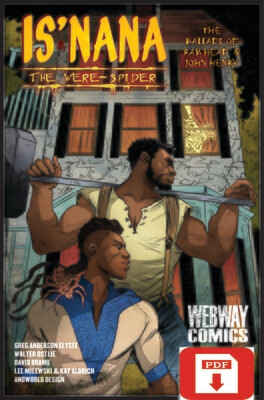 Is'nana the Were-Spider: The Ballads of Rawhead & John Henry PDF Digital Download