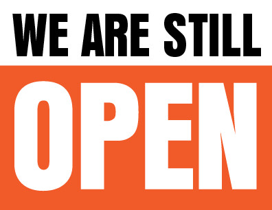 We Are Still Open Sign