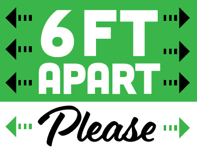 6ft Apart Please Sign