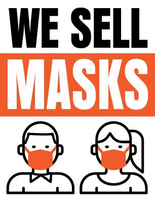 We Sell Masks Sign