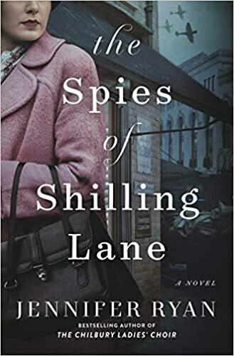 The Spies of Shilling Lane: A Novel by Jennifer Ryan