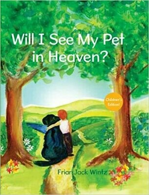 Will I See My Pet in Heaven?