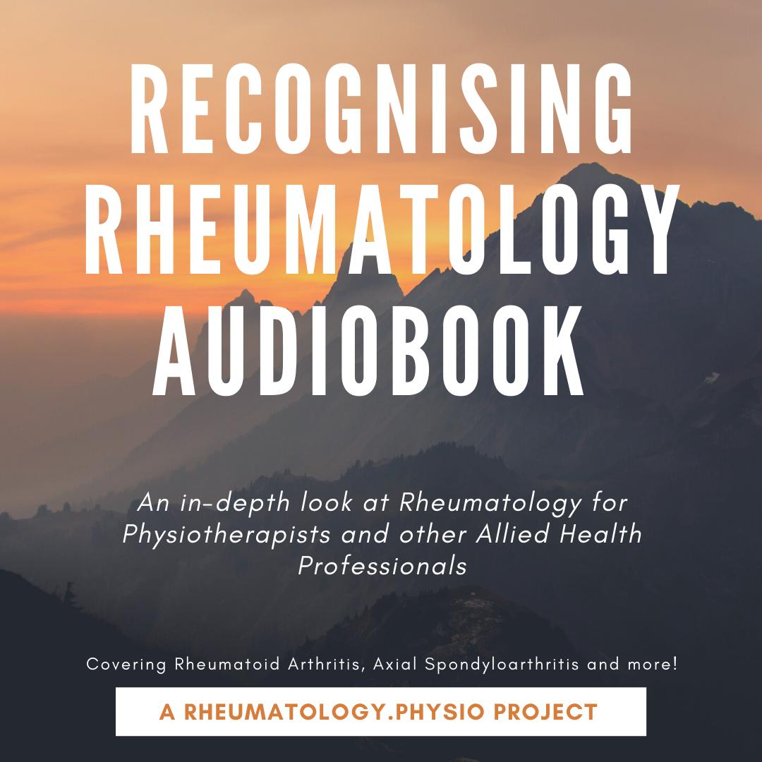 Recognising Rheumatology Audiobook + Rheumatology At A Glance