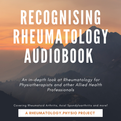 Recognising Rheumatology Audiobook