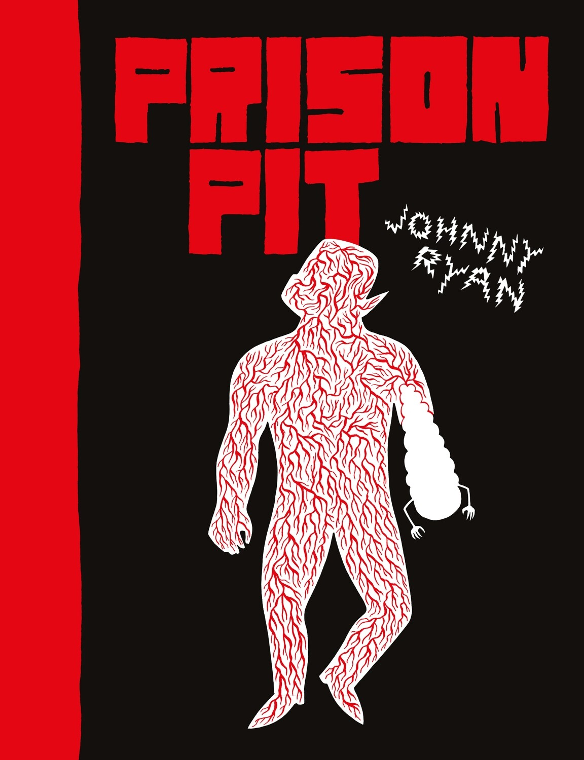 Prison Pit Volume 1 par Johnny Ryan (et sa jaquette exclusive!)