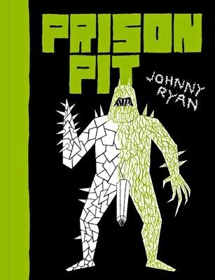 Prison Pit Volume 2 par Johnny Ryan (et sa jaquette exclusive!)