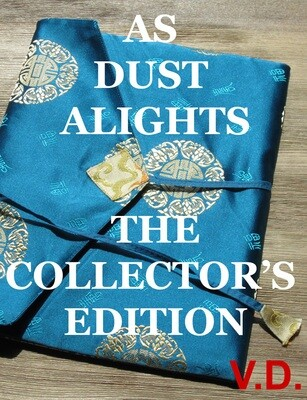AS DUST ALIGHTS - COLLECTOR'S EDITION (V.D.)