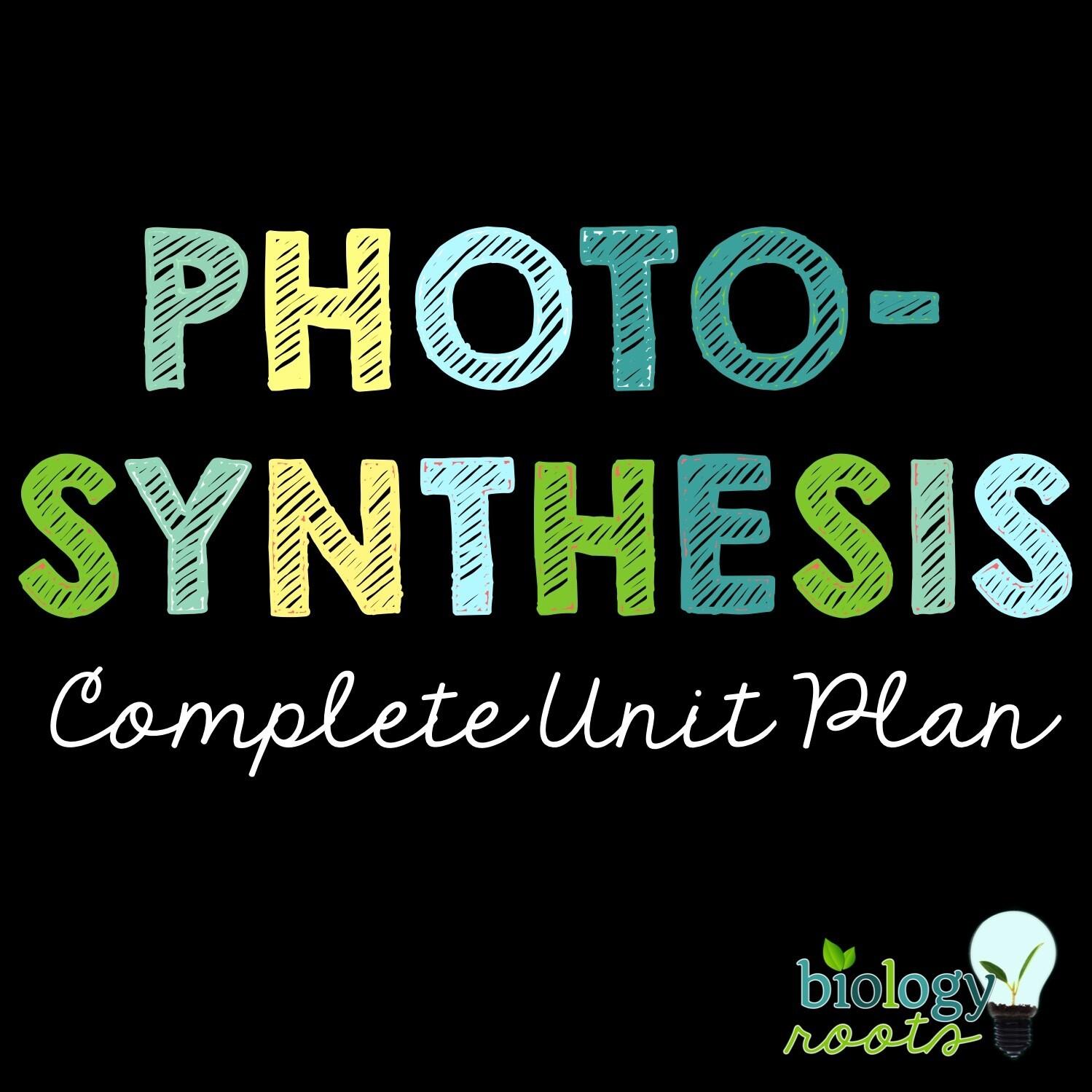 Photosynthesis Unit Bundle