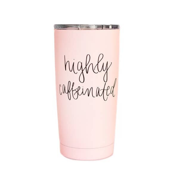 Hand Lettered Metal Travel Mug-Highly Caffeinated