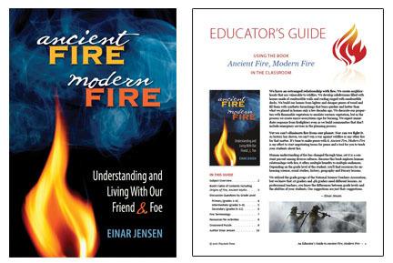 Ancient Fire, Modern Fire: book & educator's guide
