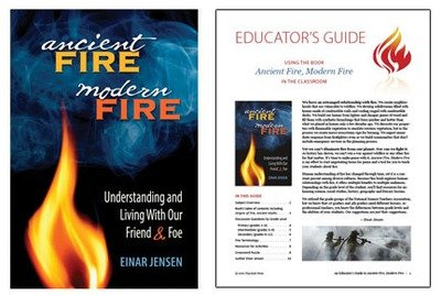 Ancient Fire, Modern Fire: book & educator's guide