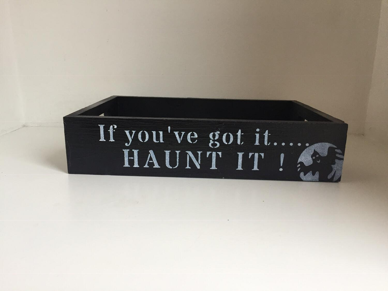 Halloween If you've got it.. HAUNT IT bespoke personalised wooden drinks tray