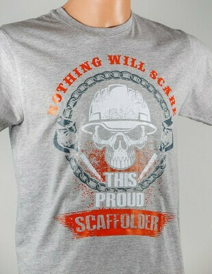 Nothing Will Scare This Scaffolder T-SHIRT