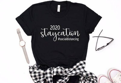 2020 Staycation Social Distancing Tee Shirt
