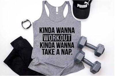 Kinda Wanna Workout Tank Top