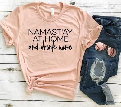 Namastay at home Tee Shirt