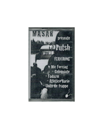 MIXTAPE MASAR LE PUTSH VOLUME 1 MIX TAPE RARE COLLECTOR SON MUSIC MUSIQUE COMASOUND KARTEL CSK ONLINE
