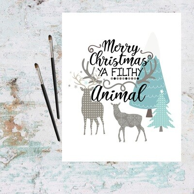 Merry Christmas Ya Filthy Animal Free Printable