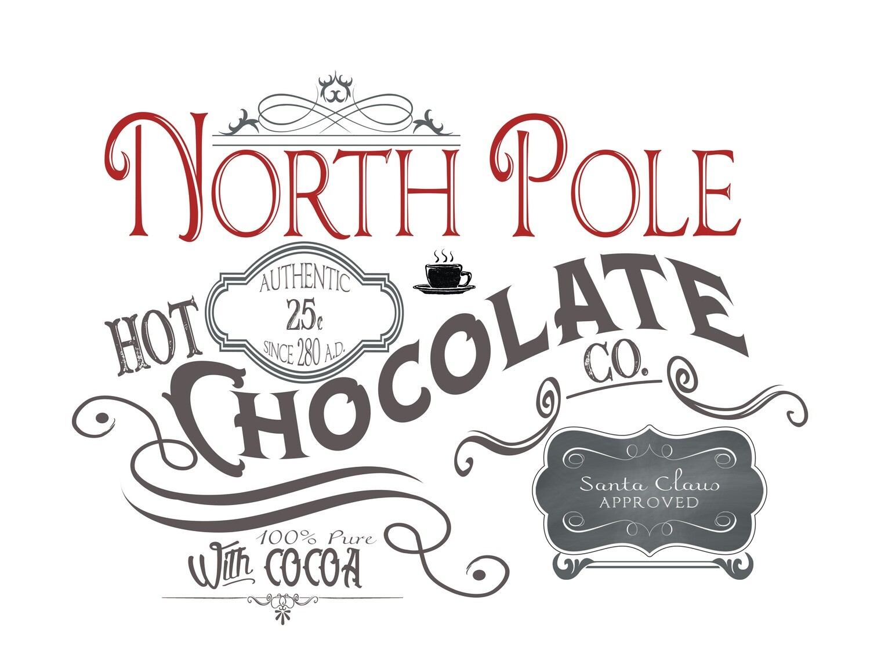 North Pole Hot Chocolate Free Printable (Hot Chocolate Bar)