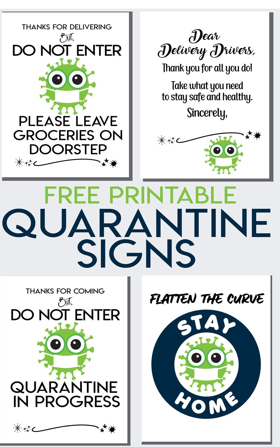 Pandemic Quarantine Signs- Do Not Enter, Thank a Delivery Driver, Grocery Delivery Instructions