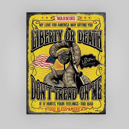 """""""Liberty or Death"""" Tin Sign"""