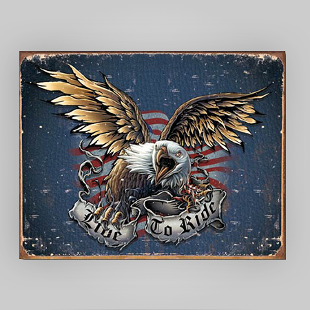"""Live to Ride"" Tin Sign"