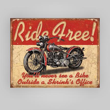 """Ride Free"" Tin Sign"