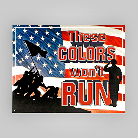 """""""These Colors"""" Tin Sign"""