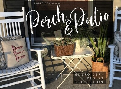 Porch & Patio Embroidery Design Collection