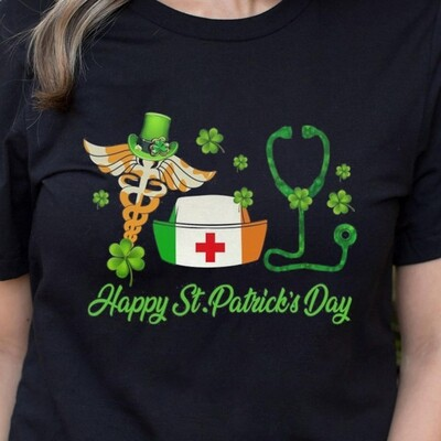 Nurse Duty happy St Patrick's day,Stethoscope Hat Nurse and Shamrock Leaf Clover Luck Charm of the Irish T-Shirt