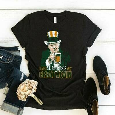 Donald Trump Funny Humor Joke Make St Patrick's Day Drunk Great Again President St Pattys Dad Gift T-Shirt for Mens Ladies Youth T-Shirt, Make St Patricks Day, Greay Again Trump, Irish Shirt, St Patty