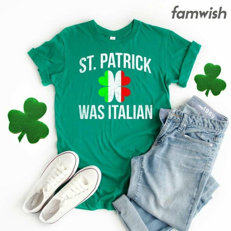Italian Irish Funny T-Shirt, St Patrick Was Italian T-Shirt, Shamrock Shirt For Women, St Patty Day Outfit Men, Italy Gift