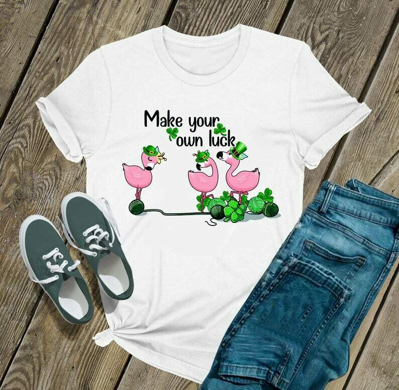 Flamingo shirt Make your own luck - Irish Happy St. Patrick's day shirt T-shirt Shamrock sweat shirt hoodie - H Tsh2d 260220 17