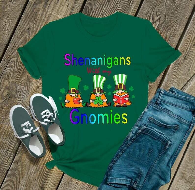 Gnomies - Irish Happy St. Patrick's day shirt T-shirt Shamrock sweat shirt hoodie - H Tsh2d 260220 20