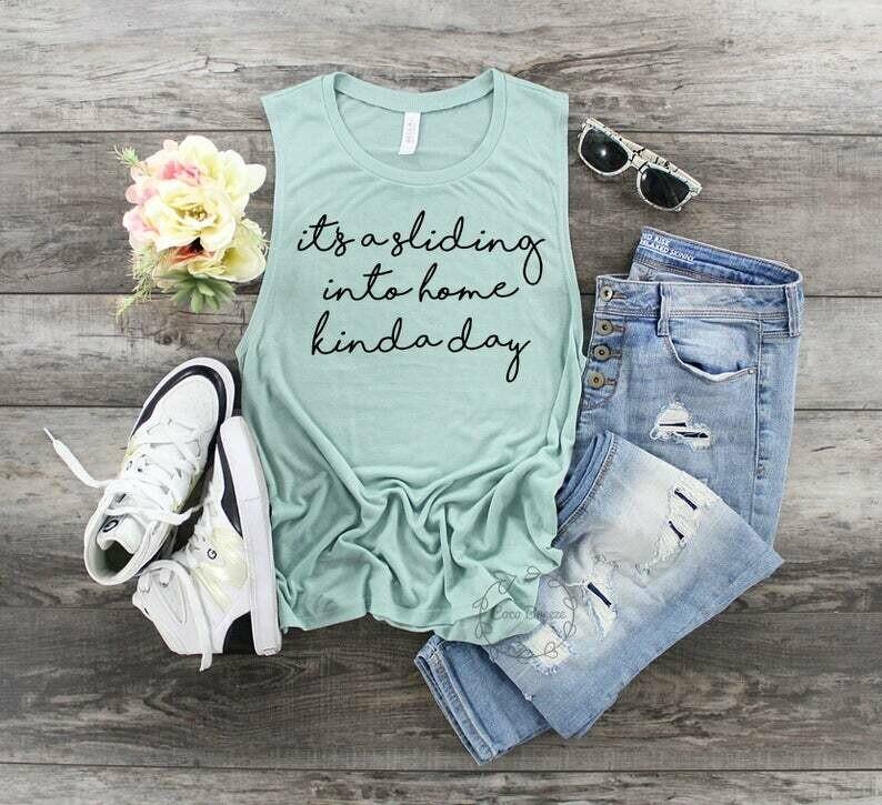 Its a sliding into home kinda day - womens muscle tank. baseball mom shirt, baseball mom t-shirt, tball shirt, t-ball shirt, softball shirt