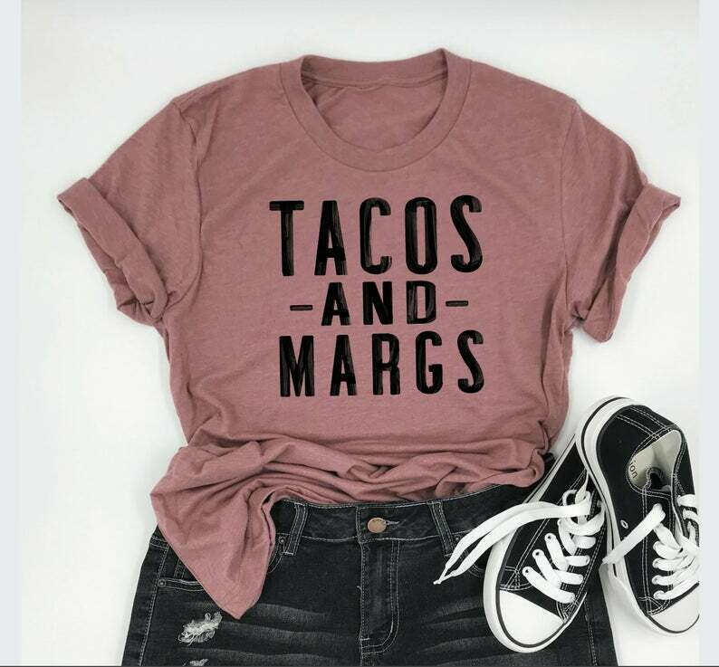 Tacos and Margs Shirt , Cute Taco Shirt , Margaritas T-Shirt, Brunch Shirt , Weekend Shirt , Taco Tuesday , Mexican Food , Summer T-Shirt