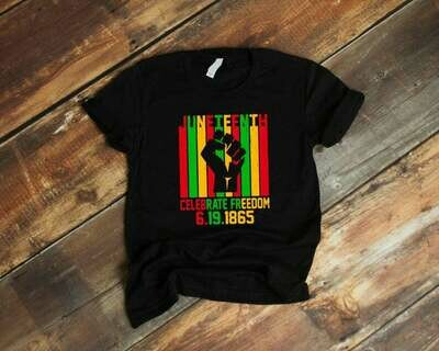 Juneteenth Celebrate Freedom 6.19.1865 Tshirt, Black Power, Since 1865 Tshirt