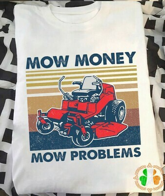 Lawn Mower Mow Money Mow Problems Vintage T-shirt For Men Woman