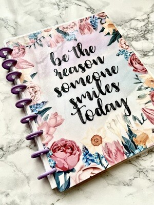 Be the Reason Happy Planner Cover