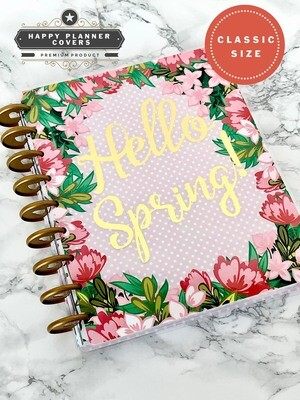 Hello Spring Happy Planner Cover | Cute Gold Foil Floral Spring Pink Green Polkadot Classic Size
