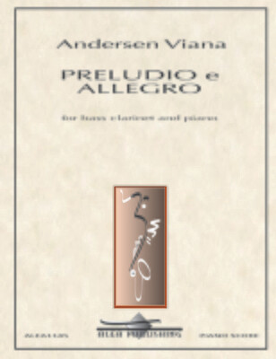 Viana: PRELUDIO e ALLEGRO for Bass Clarinet and Piano