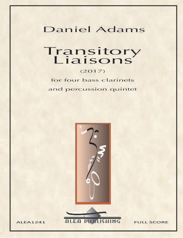 Adams: Transitory Liaisons
