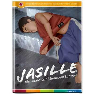 Jasille - Ein Strassenkind findet ein Zuhause - Leseheft
