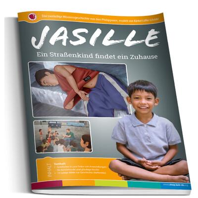 Jasille - ein Strassenkind findet ein Zuhause - Bilderheft