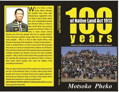 100 Years of Native Land Act 1913