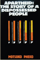 Apartheid The Story of Dispossessed people
