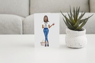 GREETING CARD with T Shirt Slogan Design