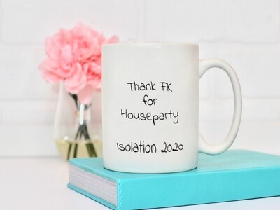 House party Isolation 2020 Mug