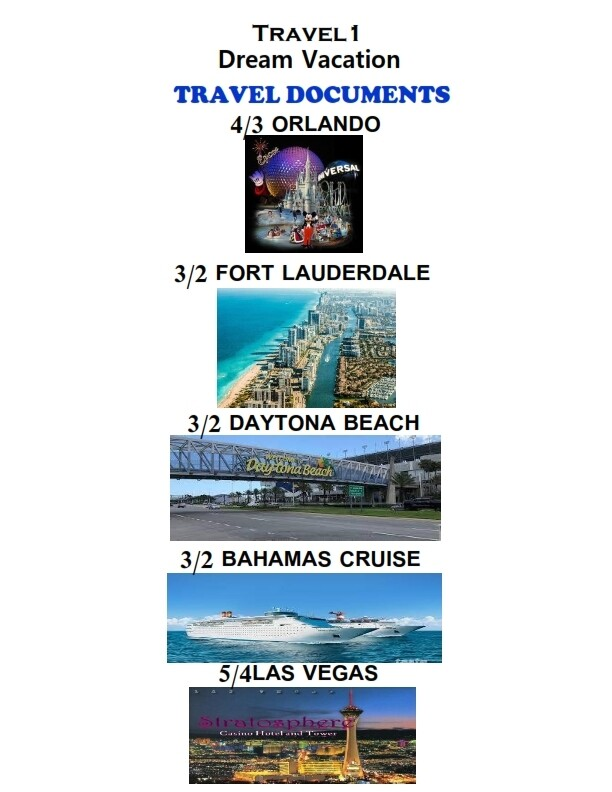 Dream Vacation 4/3 Orlando 3/2 Fort Lauderdale 3/2 Daytona Beach ALSO INCLUDES BONUS 3/2 Bahamas Cruise & 5/4 Las Vegas